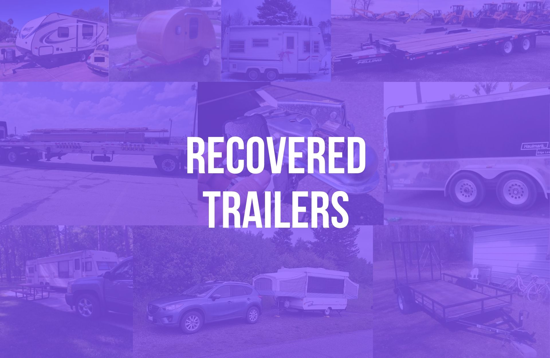 Stolen 911 Recovered Trailers